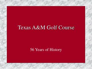 Texas A&M Golf Course
