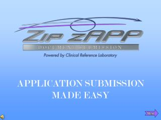 APPLICATION SUBMISSION MADE EASY