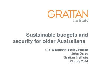 Sustainable budgets and security for older Australians