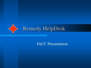 Remedy HelpDesk