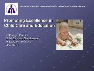 Promoting Excellence in Child Care and Education