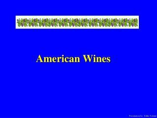 American Wines