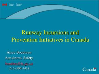 Runway Incursions and Prevention Initiatives in Canada