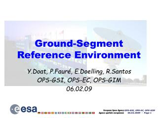 Ground-Segment Reference Environment