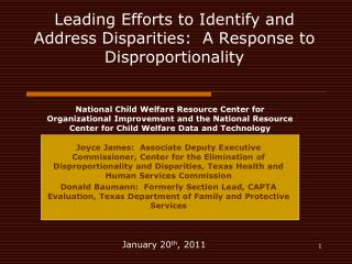 Leading Efforts to Identify and Address Disparities:  A Response to Disproportionality