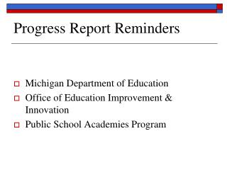 Progress Report Reminders