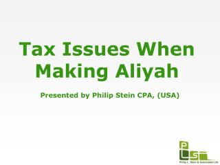 Tax Issues When Making Aliyah