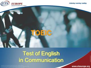 TOEIC Test of English  in Communication