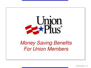 Money Saving Benefits For Union Members