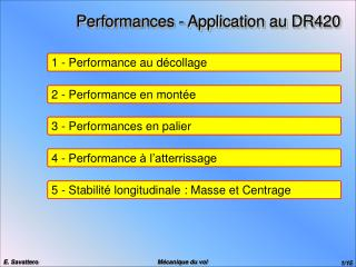 Performances - Application au DR420