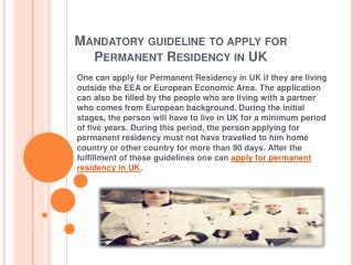 Mandatory guideline to apply for Permanent Residency in UK