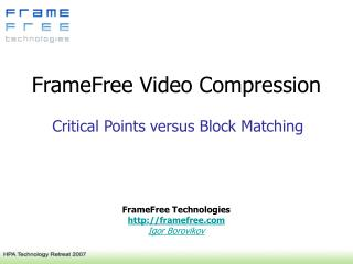 FrameFree Video Compression