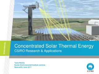 Concentrated Solar Thermal Energy CSIRO Research & Applications