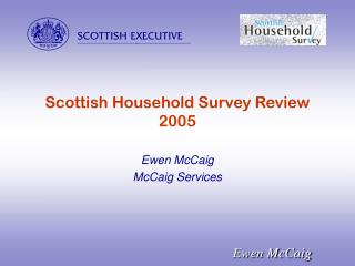 Scottish Household Survey Review  2005