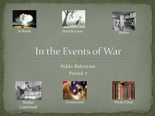 In the Events of War