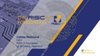 Calista Redmond CEO RISC-V Foundation @ Calista_Redmond