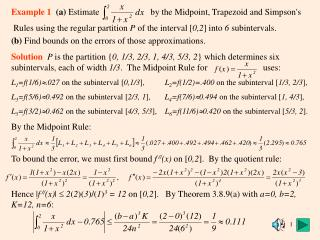 Example 1 (a) Estimate by the Midpoint, Trapezoid and Simpson's