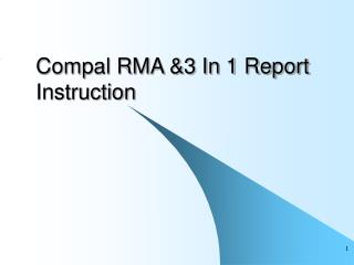 Compal RMA &3 In 1 Report Instruction