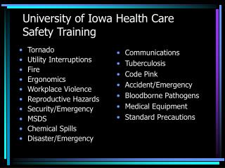 University of Iowa Health Care  Safety Training