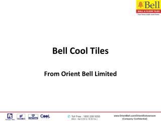 Bell Cool Tiles