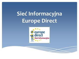 Sie? Informacyjna  Europe Direct