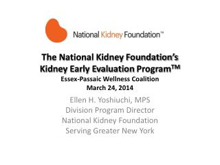 Kidney Early Evaluation Program TM