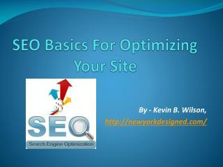 SEO Basics For Optimizing Your Site