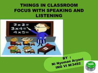 THINGS IN CLASSROOM
