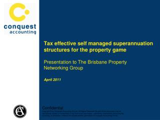 Tax effective self managed superannuation structures for the property game