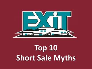 Top 10  Short  Sale Myths