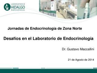 Jornadas de Endocrinología de Zona Norte Desafíos en el Laboratorio de Endocrinología