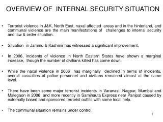 OVERVIEW OF  INTERNAL SECURITY SITUATION