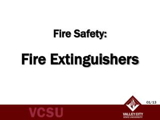 Fire Safety: Fire Extinguishers
