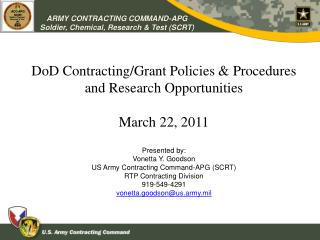 DoD Contracting/Grant Policies & Procedures and Research Opportunities March 22, 2011