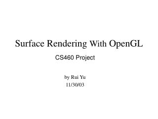 Surface Rendering With OpenGL