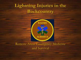 Lightning Injuries in the Backcountry