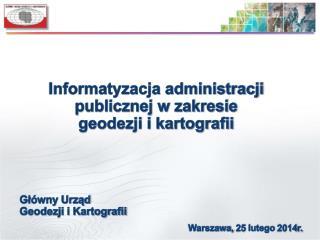 Informatyzacja administracji publicznej w zakresie  geodezji i kartografii