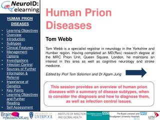 human prion diseases Learning Objectives Overview Introduction Subtypes Clinical Features
