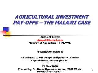 AGRICULTURAL INVESTMENT PAY-OFFS – THE MALAWI CASE