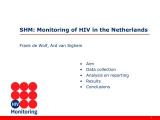 SHM: Monitoring of HIV in the Netherlands