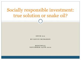 Socially responsible investment: true solution or snake oil?