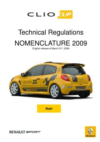 Technical Regulations NOMENCLATURE 2009 English release of March 31 st , 2009