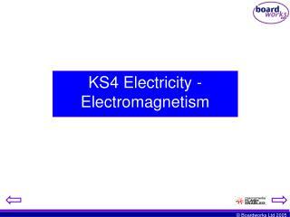 KS4 Electricity -  Electromagnetism