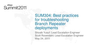 SUM304: Best practices for troubleshooting Branch Repeater deployments