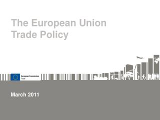 The European Union Trade Policy