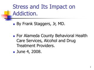 Stress and Its Impact on Addiction.