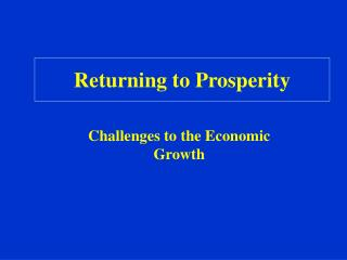 Returning to Prosperity
