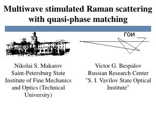 Multiwave stimulated Raman scattering with quasi-phase matching