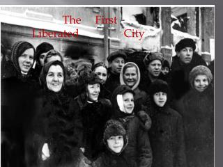 The First Liberated City