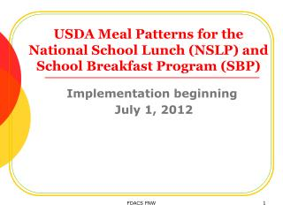 USDA Meal Patterns for the National School Lunch (NSLP) and School Breakfast Program (SBP)